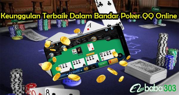 Keunggulan Terbaik Dalam Bandar Poker QQ Online